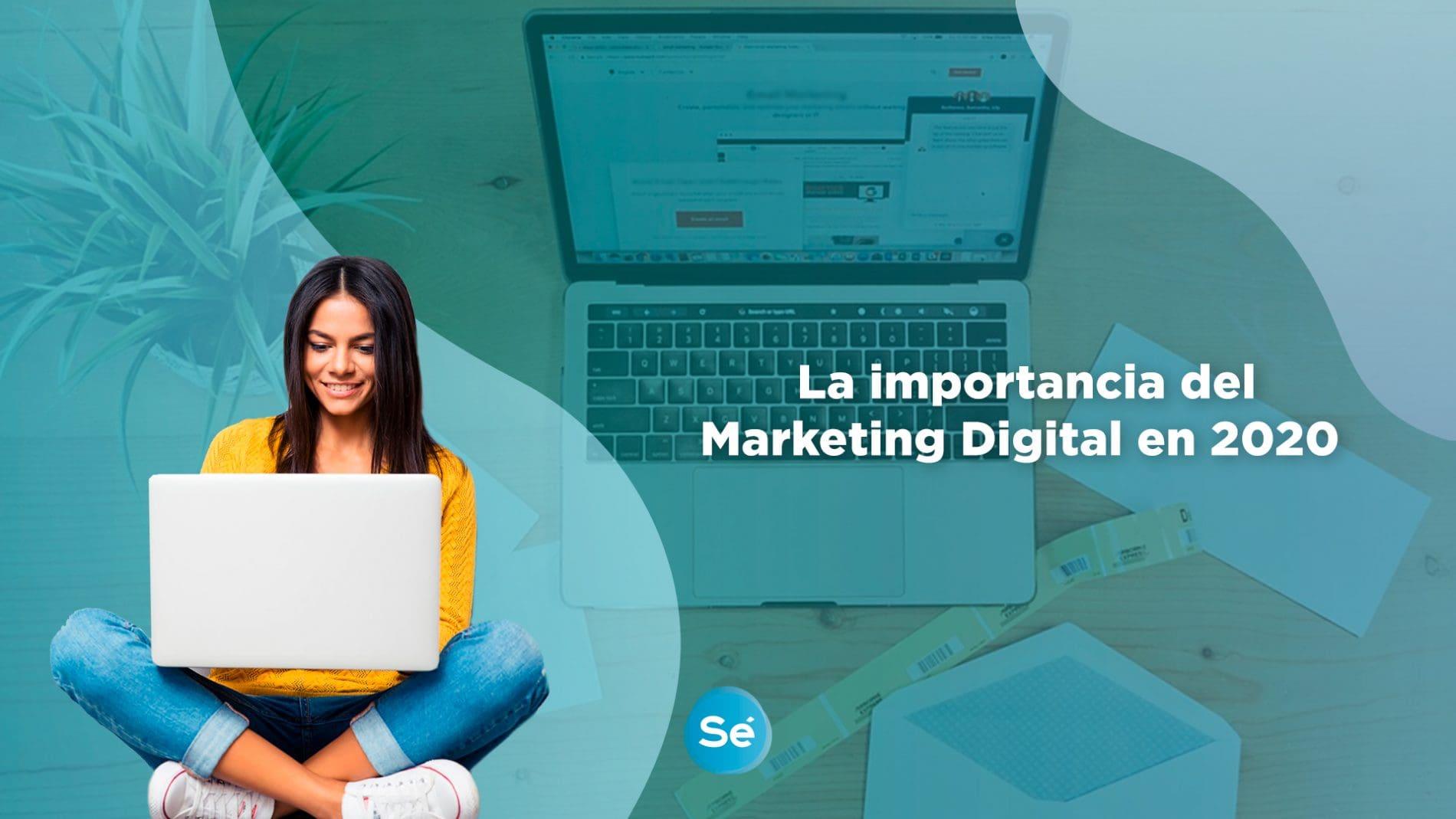 La importancia del Marketing Digital en 2020