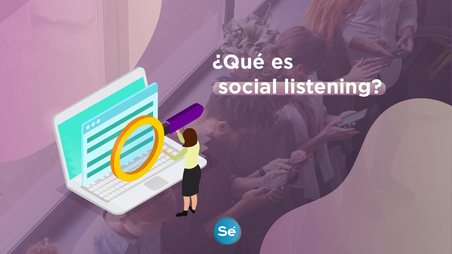 ¿Qué es social listening?