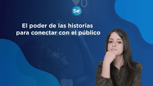EPISODIO 57   El poder de las historias para conectar con el público